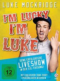 Cover Luke Mockridge - I'm Lucky I'm Luke [DVD]